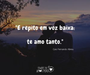 Caio Fernando Abreu Frases De Amor Puro