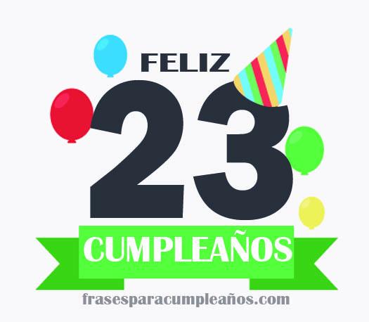 imágenes de feliz cumpleaños 23 años