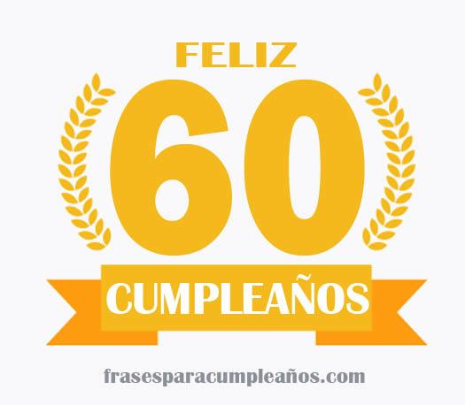 Tarjetas de felicitaciones cumpleaños de 60 años