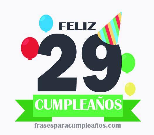 Tarjetas de felicitaciones de cumpleaños 29 años