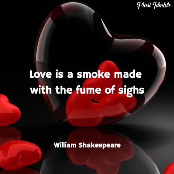 frasi-inglese-shakespeare-amore-fumo-sospiri