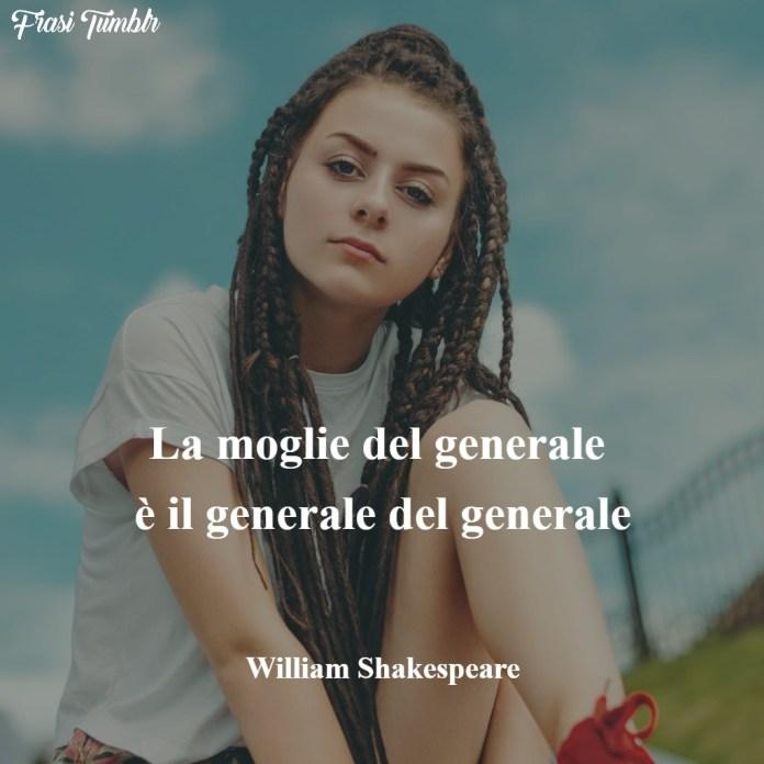 frasi-shakespeare-donne-moglie-generale