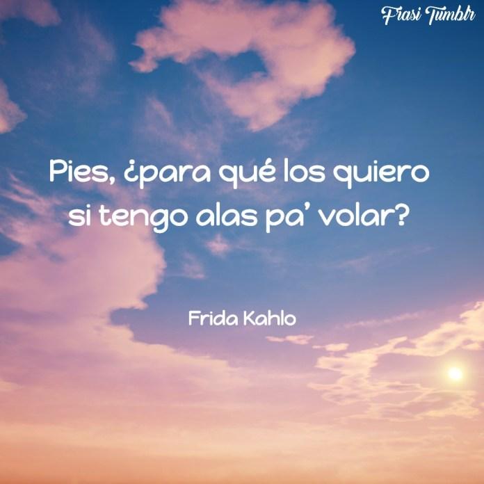 frasi-frida-kahlo-spagnolo-piedi-ali-volare