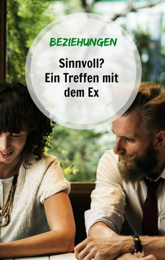 Treffen mit ex frau