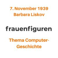 45/2019: Barbara Liskov, 7. November 1939