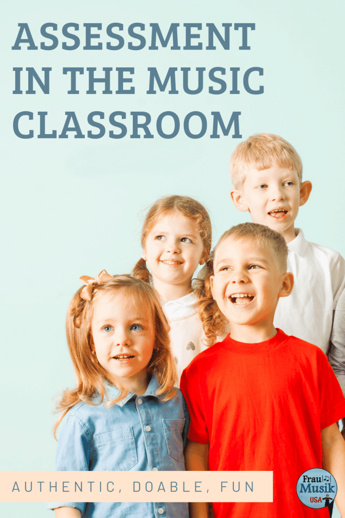 Assessment in Elementary Music Classroom | Authentic, Valid, Fun!