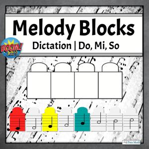 Melodic Dictation Blocks | Do, Mi, So