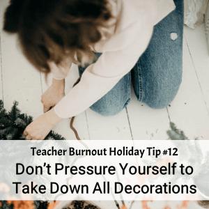 Prevent Teacher Burnout | Tip #12