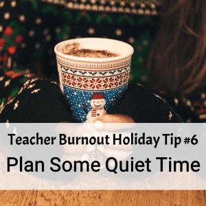 Prevent Teacher Burnout | Tip #6