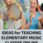 Teaching Elementary Music Classes Online | Designing Distance Learning Music Lessons in Response to COVID19