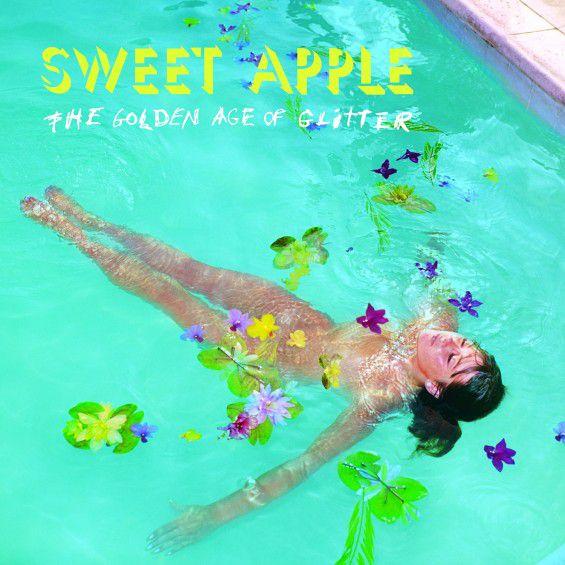 Sweet Apple - The Golden Age of Glitter