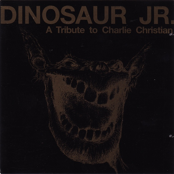 Dinosaur Jr - A Tribute to Charlie Christian