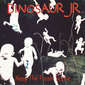 Dinosaur Jr - Keep The Freak Scene - Bootleg