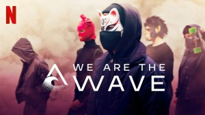 Wir sind die Welle, το Κύμα του Netflix