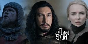 """The Last Duel"" μια ταινία εποχής στη Μεσαιωνική Γαλλία με τους Adam Driver, Matt Damon και Ben Affleck."