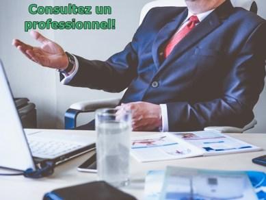 Consultez toujours un professionnel avant d'utiliser des stratégies fiscales