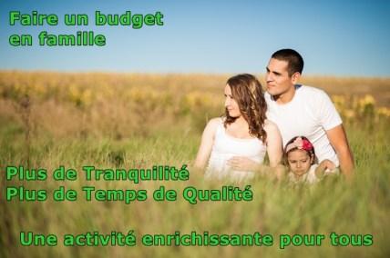 Bugdet familial plus de temps de qualité et de tranquilité