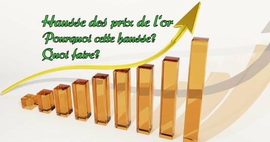 hausse des prix de l'or - quelle est la valeur de l'or
