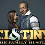 Watch : T.I. & Tiny: The Family Hustle Episode 12