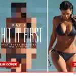 "Ray J New Single ""I Hit It First"" Kimye Diss"