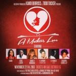 Kandi Burruss & Todd Tucker Presents: A Mother's Love
