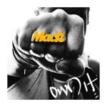 New Music : Mack Wild feat. Ludacris 'Own It' Remix