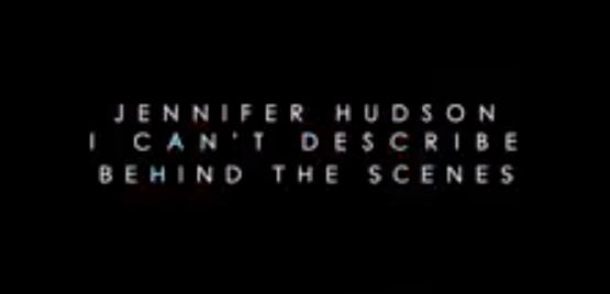 jennifer-hudson-behind-the-scenes-i-cant-describe-freddyo