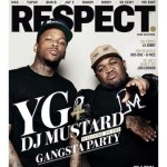 YG & DJ Mustard Are On Latest Cover of RESPECT Magazine