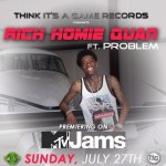 "@MTVJams Premieres Rich Homie Quan's Hot Single ""Walk Thru (ft. Problem)!"""