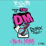 "PRESS PLAY: Nicki Minaj Hops on ""Down in the DM"" Remix"