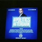 Atlanta's Mayor Kasim Reed's Presents #PoliticsAfterDark Initiative