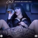 "Press Play: #CardiB Presents Cover Art for Mixtap ""Gangster Bitch Music Vol 1"""