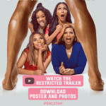 """GIRLS TRIP"" Watch the Restricted Trailer (NSFW)"