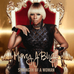 """""""Strength Of A Woman"""" New Album Announced By Mary J. Blige Announces"""