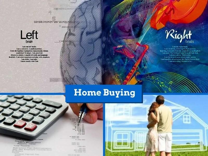 home buying right brain left brain
