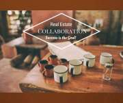 Why Collaboration is the Secret Ingredient to A Successful Real Estate Transaction