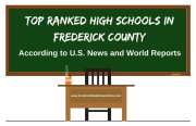 Good News - Frederick County Has Great Schools! Are you looking for a home in a top ranking school district? Not only is it important for your child's development, it's becoming clear that school rankings have an increasingly significant effect on home values. See the top ranking high schools in Frederick County.