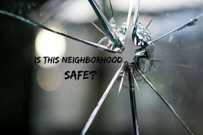 How Do I Know if This Neighborhood is Safe?
