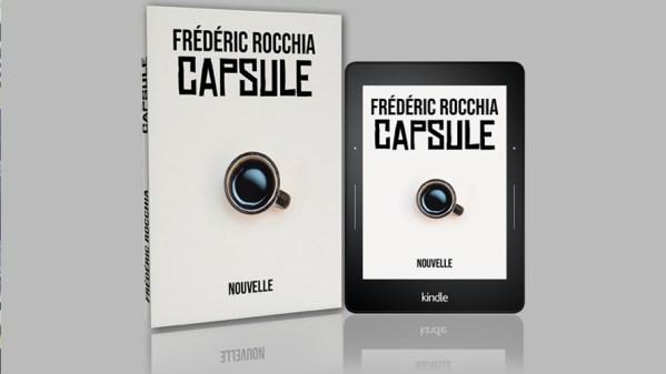 """Ma nouvelle """"Capsule"""" disponible sur Amazon"""