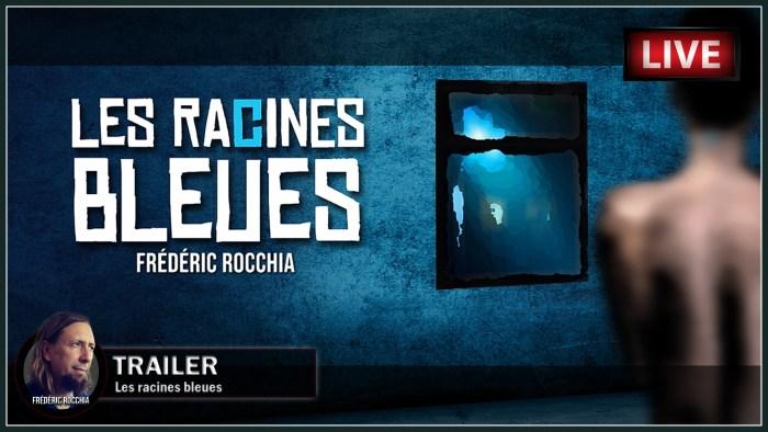 Les Racines Bleues : Le Trailer