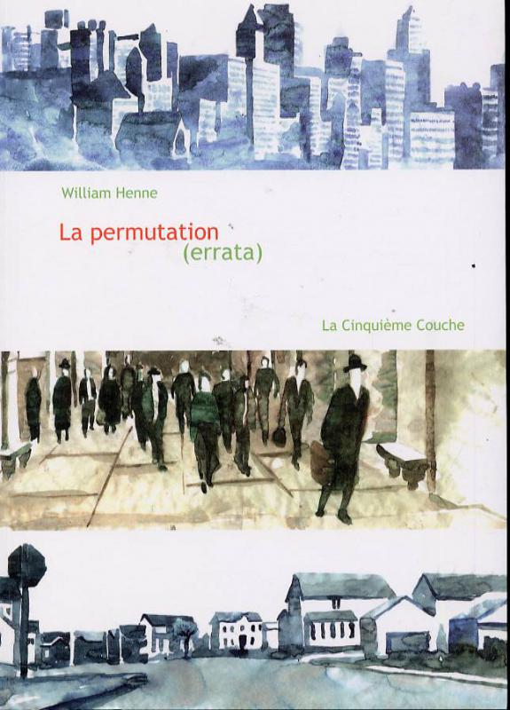 La permutation (errata), bande dessinée de William Henne