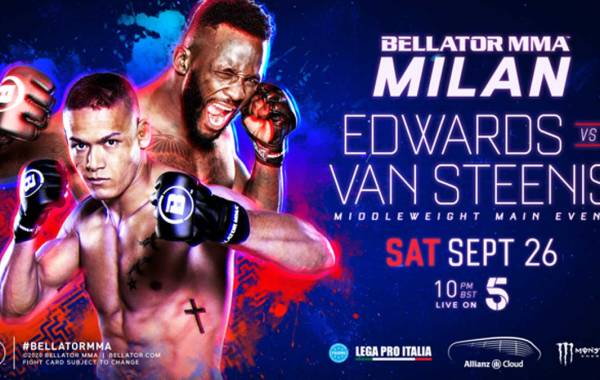 Bellator Milan aka Bellator Euro Series 8 - Edwards vs. van Steenis!