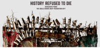 History Refused to Die