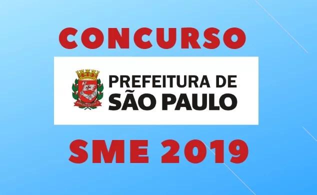 Concurso Prefeitura de SP (SME 2019) EDITAIS