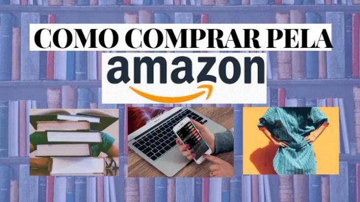 Como comprar pela amazon brasil