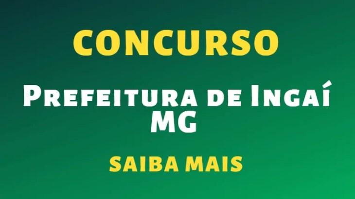 Concurso da Prefeitura de Ingaí Minas Gerais