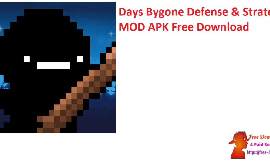 Days Bygone Defense & Strategy V1.23.0 MOD APK Free Download