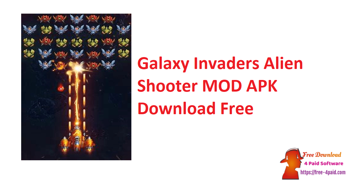 Galaxy Invaders Alien Shooter MOD APK Download Free
