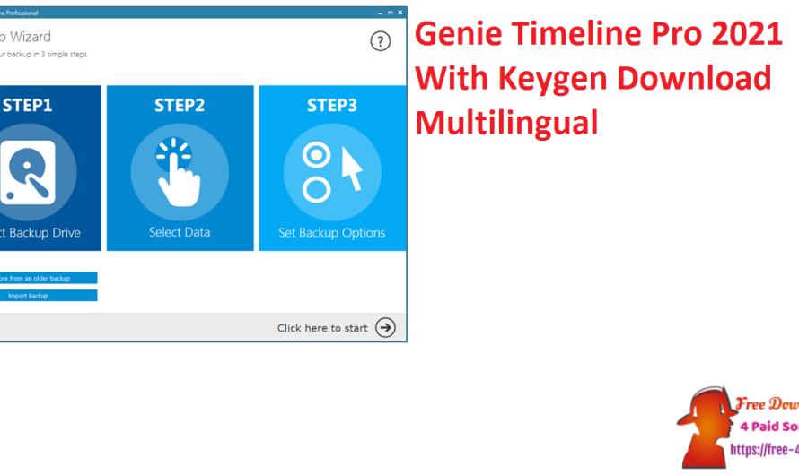 Genie Timeline Pro 2021 10.0.3.300 With Keygen Download [Multilingual]