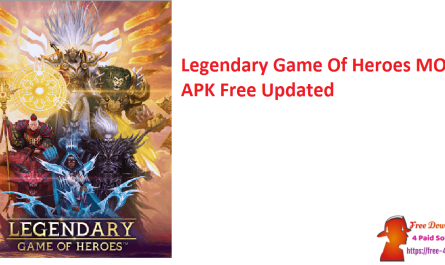 Legendary Game Of Heroes MOD APK Free Updated